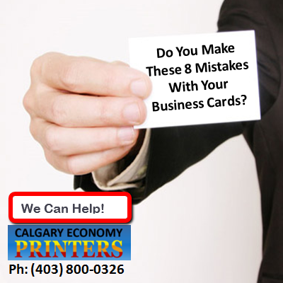 Calgary Economy Printers Helps You Avoid Common Business Card Mistakes